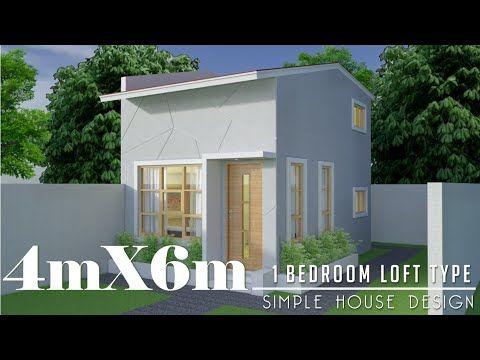 Sugestao De Silmez Brasil Design De Casa Simples De 4mx6m 24m Com 1 Quarto Tipo Loft Suggestion F Loft House Design House Design Row House Design