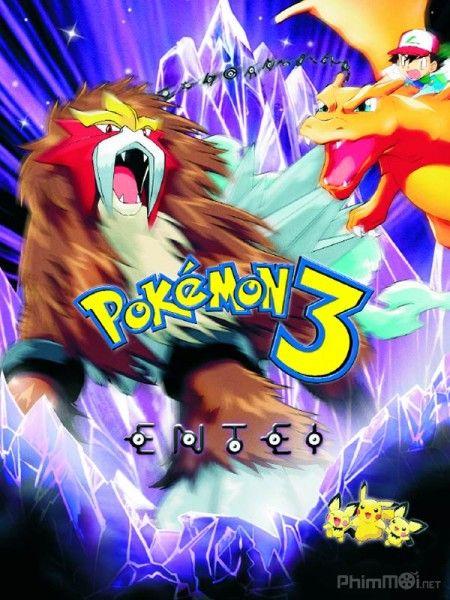 Phim Pokemon Movie 3: Đế vương của tháp pha lê Entei