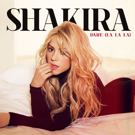 Shakira – Dare (La La La) (single cover art)