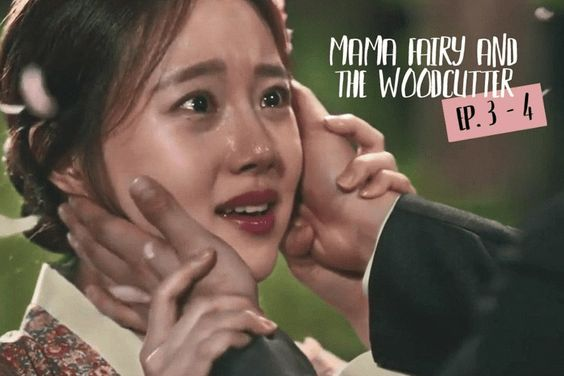 "4 Things We Loved & 2 Things We Hated About Episodes 3-4 Of ""Mama Fairy And The Woodcutter"""