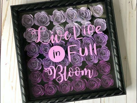 How To Make A 3d Paper Flower Shadow Box With Cricut Youtube