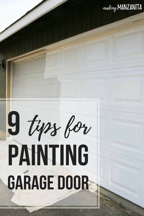 9 Tips For Painting Garage Door Advice For Painting Your Garage Door To Improve Curb Appeal Diy Exterior Pai Garage Door Paint Garage Doors Diy Garage Door