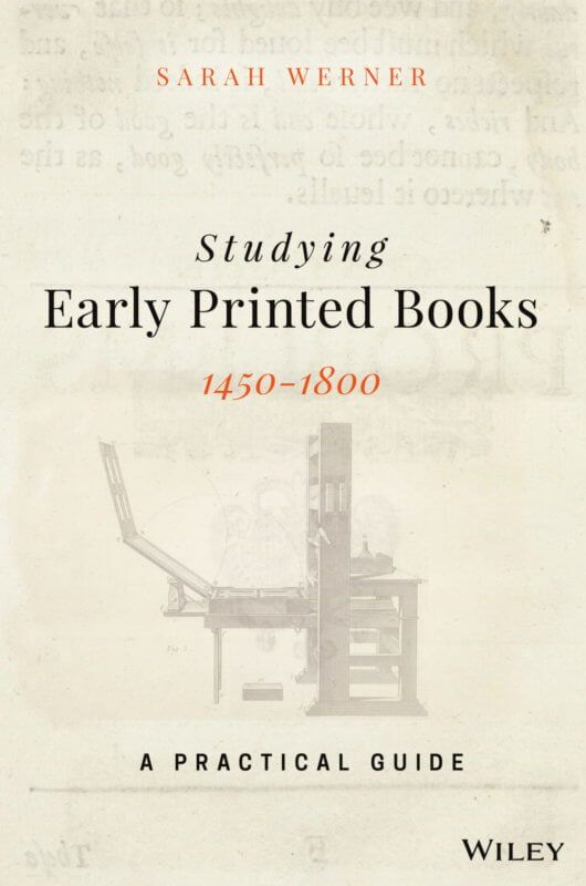 Studying Early Printed Books 1450–1800: A Practical Guide – Early Printed Books