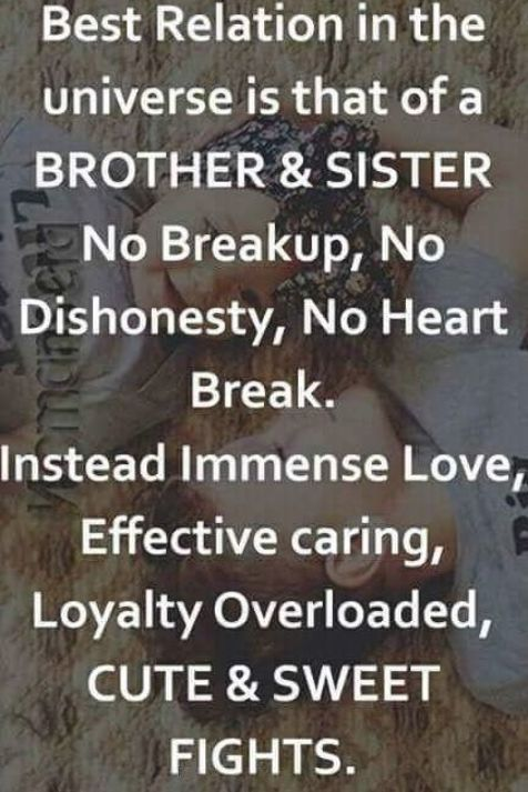 Brother And Sister Are Best Friends In 2020 Sister Quotes Funny Brother Sister Love Quotes Sister Love Quotes