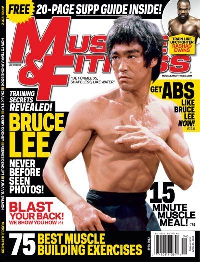 Bruce Lee on cover of April 2012 issue of Muscle & Fitness
