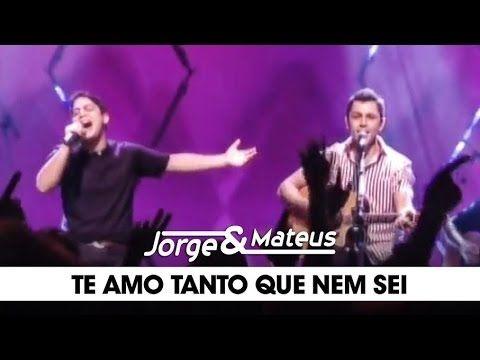 Jorge Mateus Te Amo Tanto Que Nem Sei Dvd Ao Vivo Em