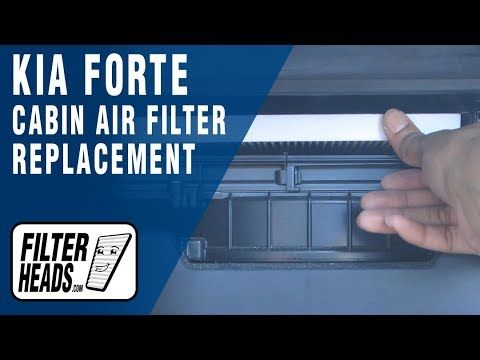 How To Replace Cabin Air Filter 2012 Kia Forte Cabin Air Filter Kia Kia Forte