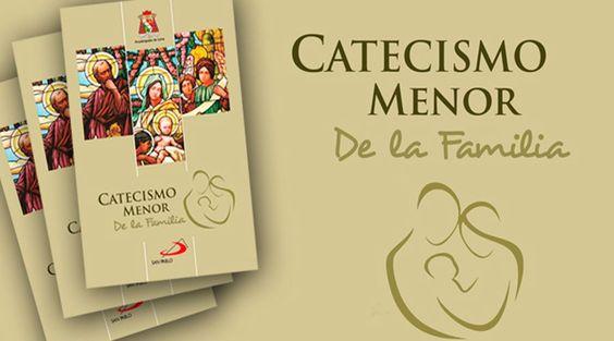 El Arzobispado de Lima en Perú lanzó una nueva edición del Catecismo Menor que en esta ocasión está dedicado a la familia.