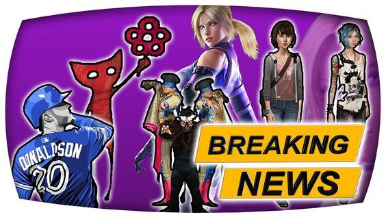 Unravel, Life is Strange, Tekken 7, WWE 2K16, MLB 16 - Breaking News