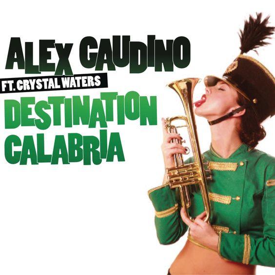 Alex Gaudino, Crystal Waters – Destination Calabria (single cover art)