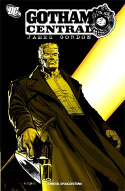 'Gotham Central. La ley de James Gordon'. Varios Autores