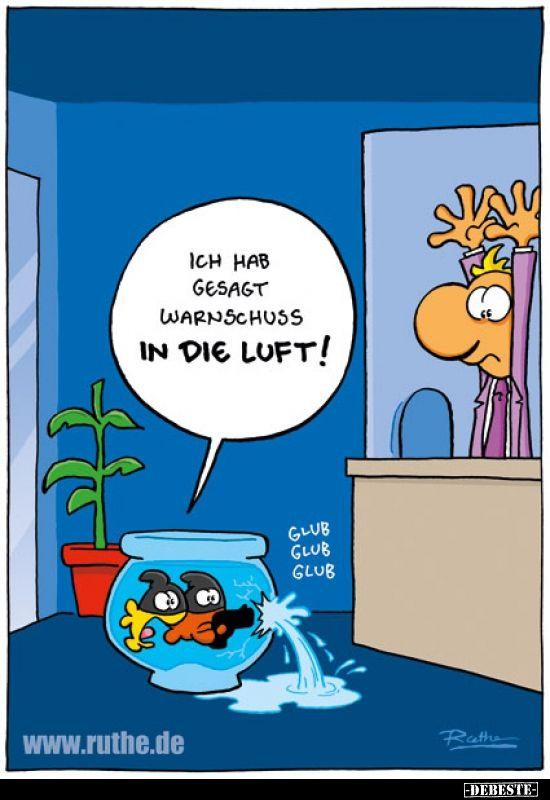 Ich Hab Gesagt Warnschuss In Die Luft Lustige Bilder Spruche Witze Echt Lustig Bank Humor Coole Cartoons Comics Lustig