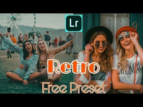 Free Retro Style Preset For Lightroom Mobile Retro Style Preset Free Light Lightroom Presets Tutorial Free Lightroom Presets Portraits Presets Lightroom Cc