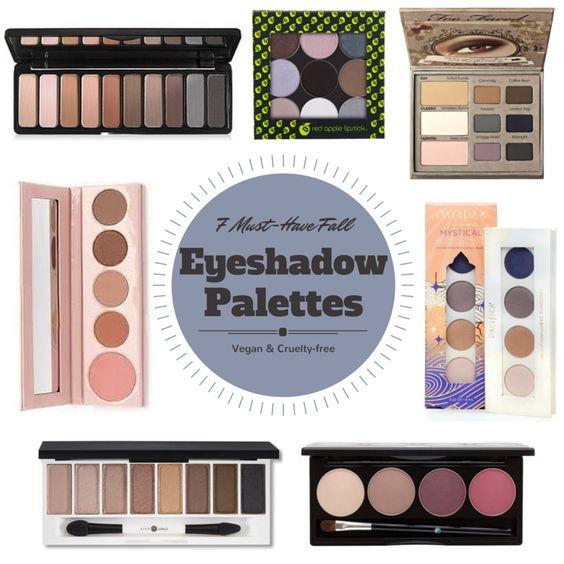 7 Must-Have #Vegan & #Crueltyfree Eyeshadow Palettes for Fall