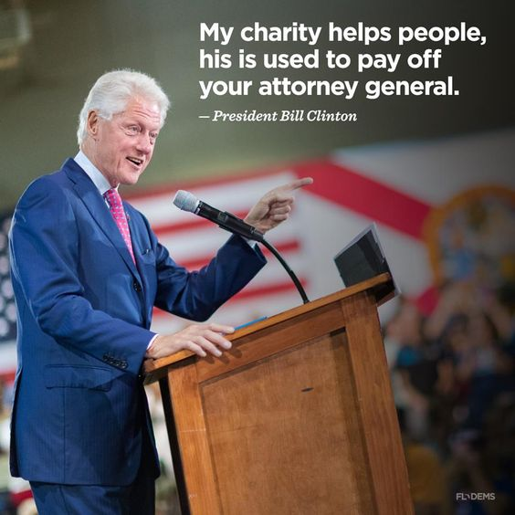 President Bill Clinton is talking about the wonderful Clinton Foundation vs. Trump and Pam Bondi! #VoteBlueAlways #ClintonKaine2016