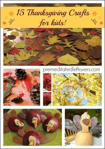 15 Thanksgiving Crafts for Kids | Premeditated Leftovers