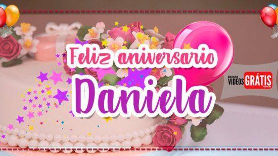 Daniela Feliz Aniversario Mensagem De Aniversario Personalizada