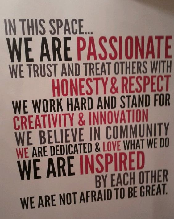 In this space... We are passionate. We trust and treat others with honest & respect. We work hard and stand for creativity & innovation. We believe in community. We are dedicated & love what we do. We are inspired.
