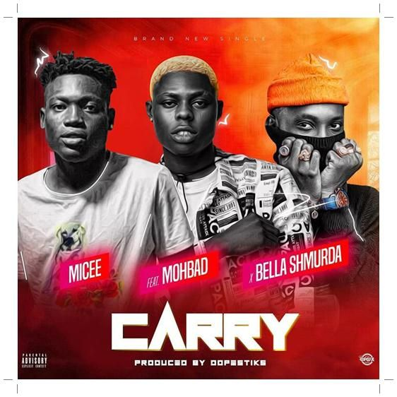 Micee Carry Ft Mohbad Bella Shmurda Mp3 Download Latest Music Videos Mp3 Music Downloads Mp3 Song Download