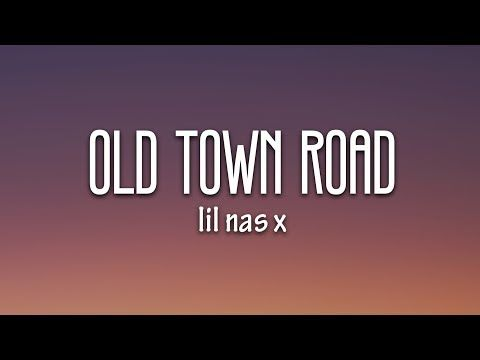 Lil Nas X Old Town Road Lyrics Ft Billy Ray Cyrus Youtube Song Playlist Lyrics Old Town