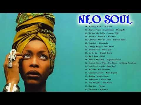 3 100 Greatest Neo Soul Songs Of All Time Neo Soul 2018 Mix