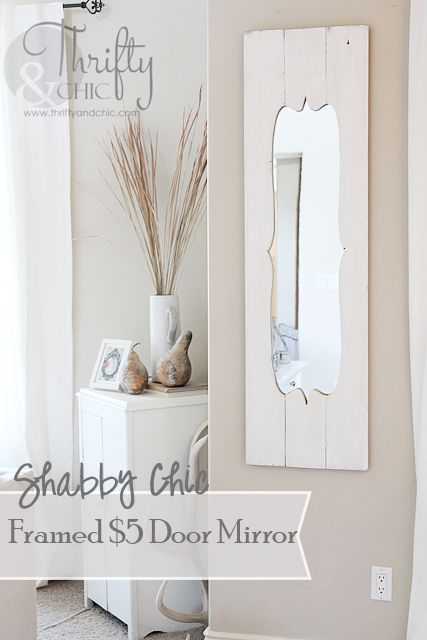 Turn a cheap door mirror into a shabby chic dream for Affordable decorative mirrors