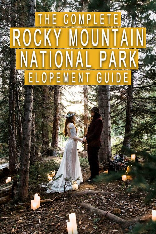 Complete Guide To Your Rocky Mountain National Park Elopement In 2020 Rocky Mountain National Rocky Mountain National Park Rocky Mountains