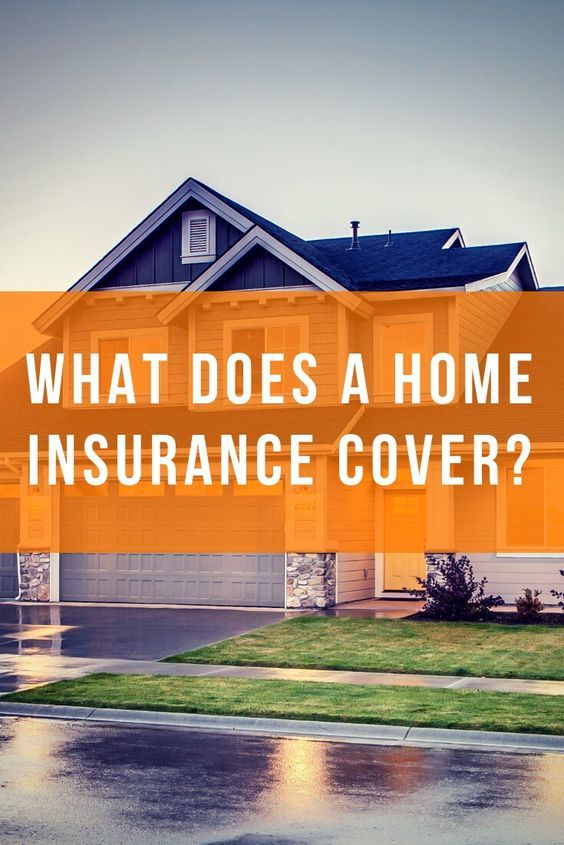 What Does A Home Insurance Cover In 2020 Home Insurance