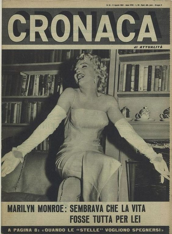 Cronaca - August 11th 1962, magazine from Italy. Front cover photo of Marilyn at a press conference to announce the formation of Marilyn Monroe Productions, January 7th 1955.