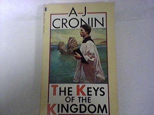 The Keys of the Kingdom (Loyola Classics): A. J. Cronin, Amy Welborn, Joseph Bottum: 9780829423341: Amazon.com: Books