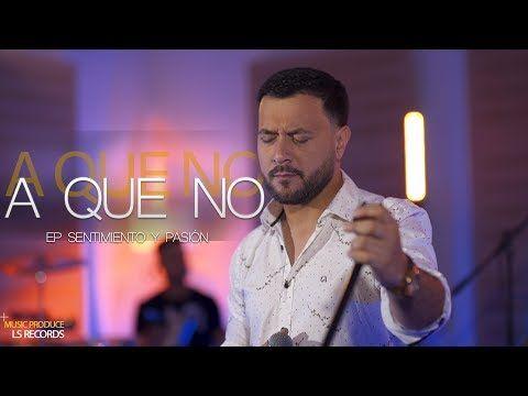 Lucas Sugo A Que No E P Sentimiento Y Pasión Youtube Lucas Sugo Sentimientos Canciones