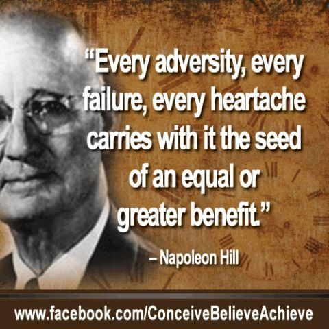 "A quote from Napoleon Hill. A great man with a great mind.  W. Clement Stone. his co-author of the book ""Success Through a Positive Mental Attitude,"" shared his belief in the power of optimism and gave me a copy of their book when I met him on July 8, 1972. It is a book that continues to be read today.  Together Hill and Stone also published the magazine Success Unlimited.  The world is a better place because of these two men and their philanthropy."