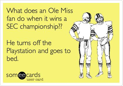OLE MISS! ALABAMA FOOTBALL ROLL TIDE!: