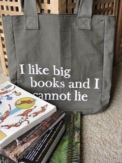 A phrase if there ever was one! The stenciled phrase could go on anything that I use to haul around big books, which is everything.