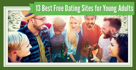 Free Dating Websites For Young Adults