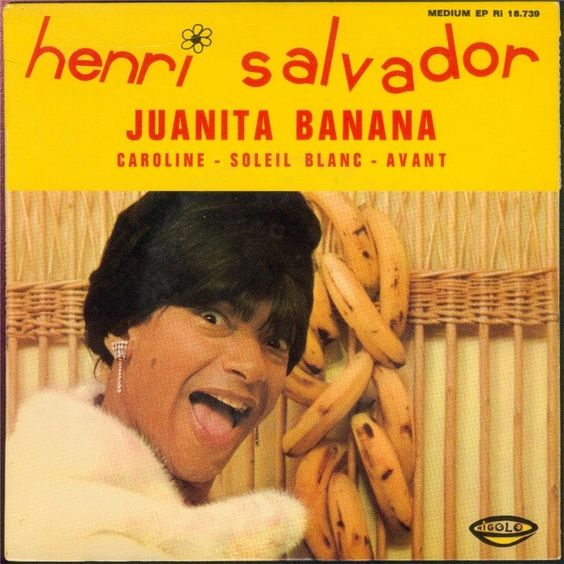 Henri Salvador - Juanita Banana +3 (1966 France)