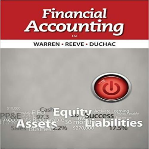 Solutions Manual For Financial Accounting 13th Edition By Warren Reeve Duchac Online Library Solution Manual A Financial Accounting Bank Financial Accounting
