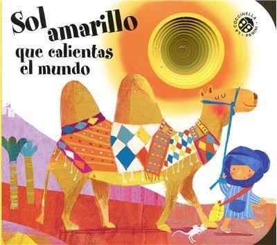 Sol amarillo que calientas el mundo, Giovanna Mantegazza, - Libro en Fnac.es