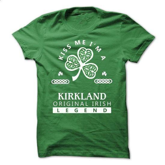 KIRKLAND - KISS ME IM TEAM - customized shirts #tshirt quotes #floral sweatshirt