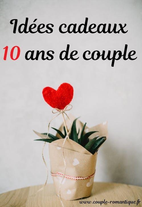 Idée Cadeau Amoureux Idées cadeaux   10 ans de couple | Cadeau couple, Idée cadeau