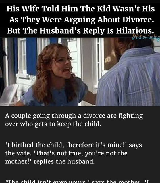 Damnfunnypost Com Wife Tells Husband The Kid Isnt His As They Argued Over Divorce But The Husbands Reply Is Hilari Wife Humor Husband Jokes Funny Couples Memes