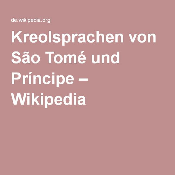 Kreolsprachen von São Tomé und Príncipe – Wikipedia