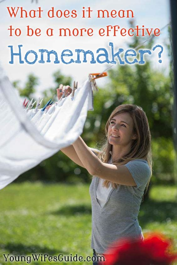 What does it mean to be a more effective homemaker