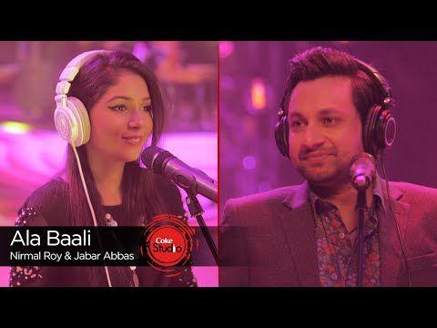 Ala Baali Nirmal Roy Jabar Abbas Episode 4 Coke Studio