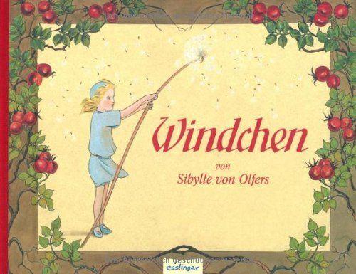 Windchen von Sibylle von Olfers, http://www.amazon.de/dp/3480221386/ref=cm_sw_r_pi_dp_bKqRqb0XVHF31