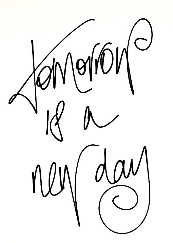Tomorrow Is A Brand New Day New Day Quotes Brand New Day New Day