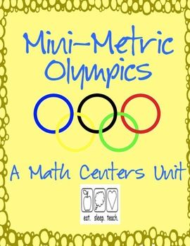 The summer olympics are coming up but it is never to early (or late) to celebrate!Turn your math centers into a measurement olympics with the m...