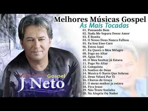 Top 20 Melhores Jota Neto 2019 Os Melhores Sucessos De J Neto