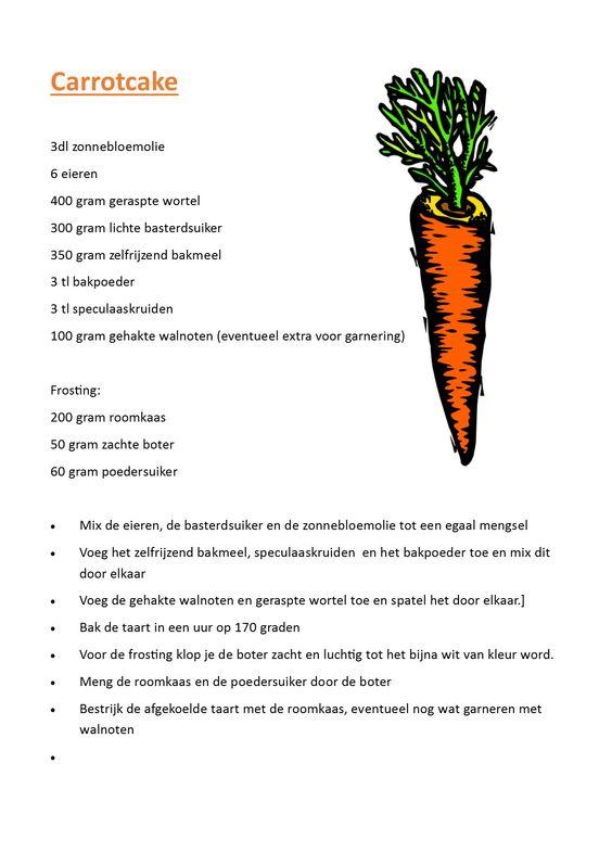 Super lekker recept voor worteltjestaart, zelf aangepast, het originele recept klopte niet echt