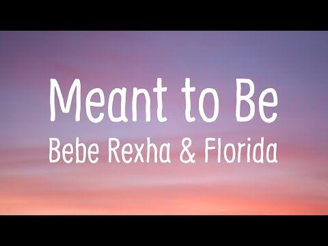 Meant To Be Lyrics Florida Georgia Line Ft Bebe